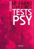 C.Cudicio - Le grand livre des tests psy