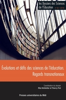 Evolutions et défis des sciences de l'éducation : regards transnationaux