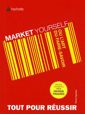 Market yourself ou l'art de faire savoir