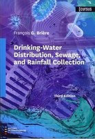 Drinking-Water Distribution, Sewage, and Rainfall Collection (3rd Ed.)