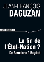 La fin de l'Etat-Nation ?