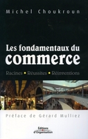 Michel Choukroun - Les fondamentaux du commerce
