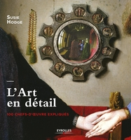 Susie Hodge - L'art en détail