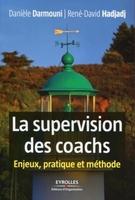 Danièle DARMOUNI, René-David Hadjadj - La supervision des coachs