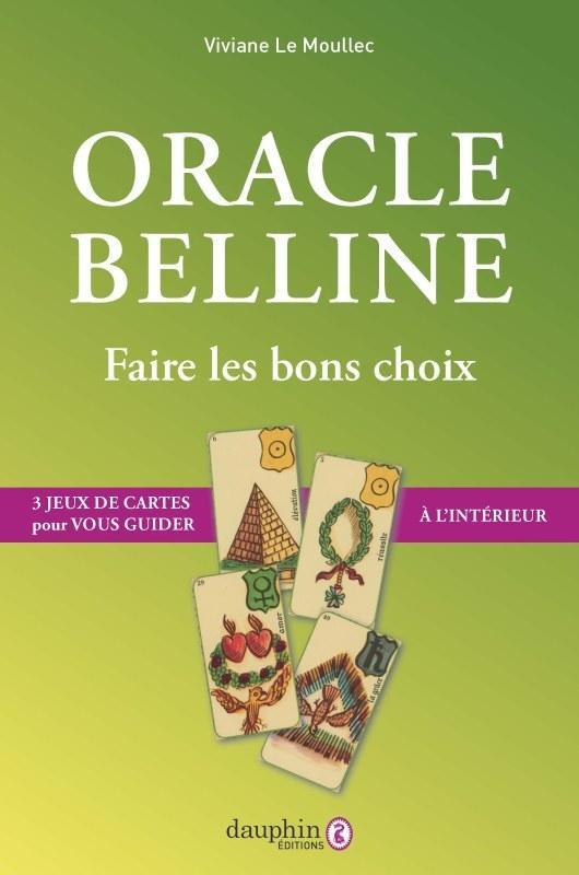 Oracle Belline Faire Les Bons Choix Viviane Le Moullec Librairie Eyrolles