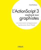 D.Tardiveau - L'actionscript 3 expliqué aux graphistes
