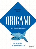 G.Denis - Origami Volume 2 - Techniques avancées