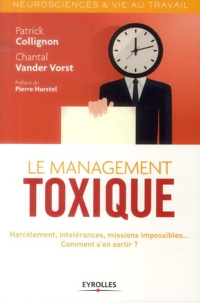 Vander Vorst, Chantal; Collignon, Philippe- Le management toxique