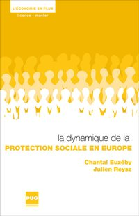 Dynamique de la protection sociale en europe (la)