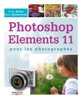 S.Kelby, M.Kloskowski - Photoshop Elements 11 pour les photographes