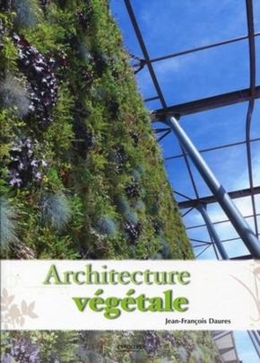 Jean-François Daures- Architecture végétale