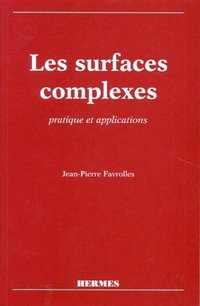 Les surfaces complexes