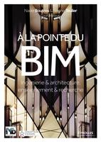 N.Boutros, R.Teulier - A la pointe du BIM
