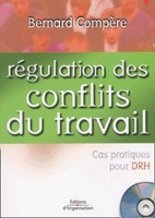 Bernard Compère - Régulation des conflits du travail