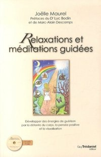 Relaxations et méditations guidées + cd