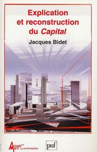 Explication et reconstruction du Capital