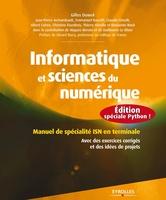 G.Dowek, J.-P.Archambault, C.Cimelli, B.Wack, E.Baccelli, A.Cohen, C.Eisenbeis, T.Viéville - Informatique et sciences du numérique - Édition spéciale Python !