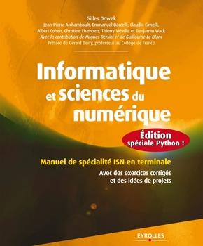 G.Dowek, J.-P.Archambault, C.Cimelli, B.Wack, E.Baccelli, A.Cohen, C.Eisenbeis, T.Viéville- Informatique et sciences du numérique - édition spéciale python !