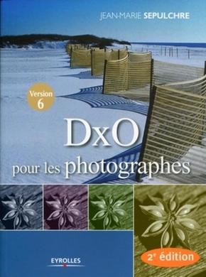 J.-M.Sepulchre- Dxo pour les photographes