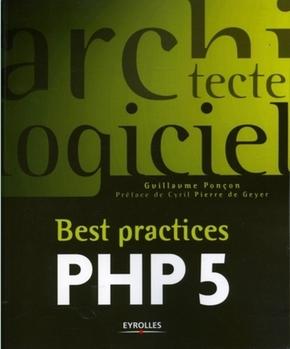 Guillaume Ponçon- Best practices PHP 5