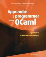 Sylvain Conchon, Jean-Christophe Filliâtre - Apprendre à programmer avec ocaml