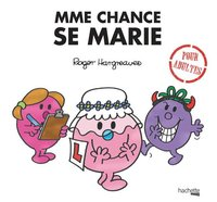 Madame Chance se marie