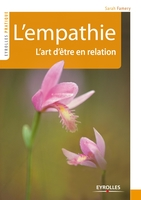 L'empathie. l'art d'etre en relation
