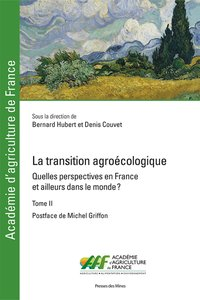 La transition agroécologique - Tome II