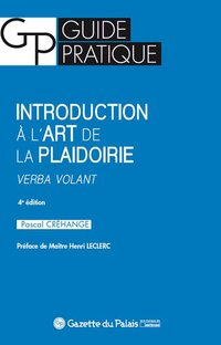 Introduction à l'art de la plaidoirie