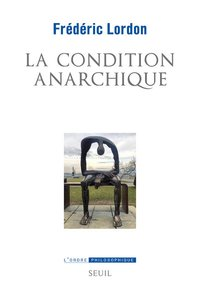 La condition anarchique