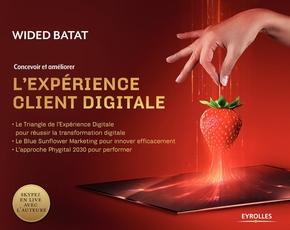 W.Batat- Concevoir et améliorer l'expérience client digitale