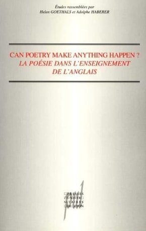 Can poetry make anything happen ?