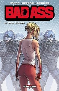 Bad ass - Tome 2 - The voice