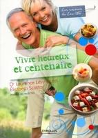 Édouard Sicot - Vivre heureux et centenaire