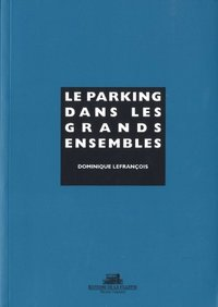 Le parking dans les grands ensembles