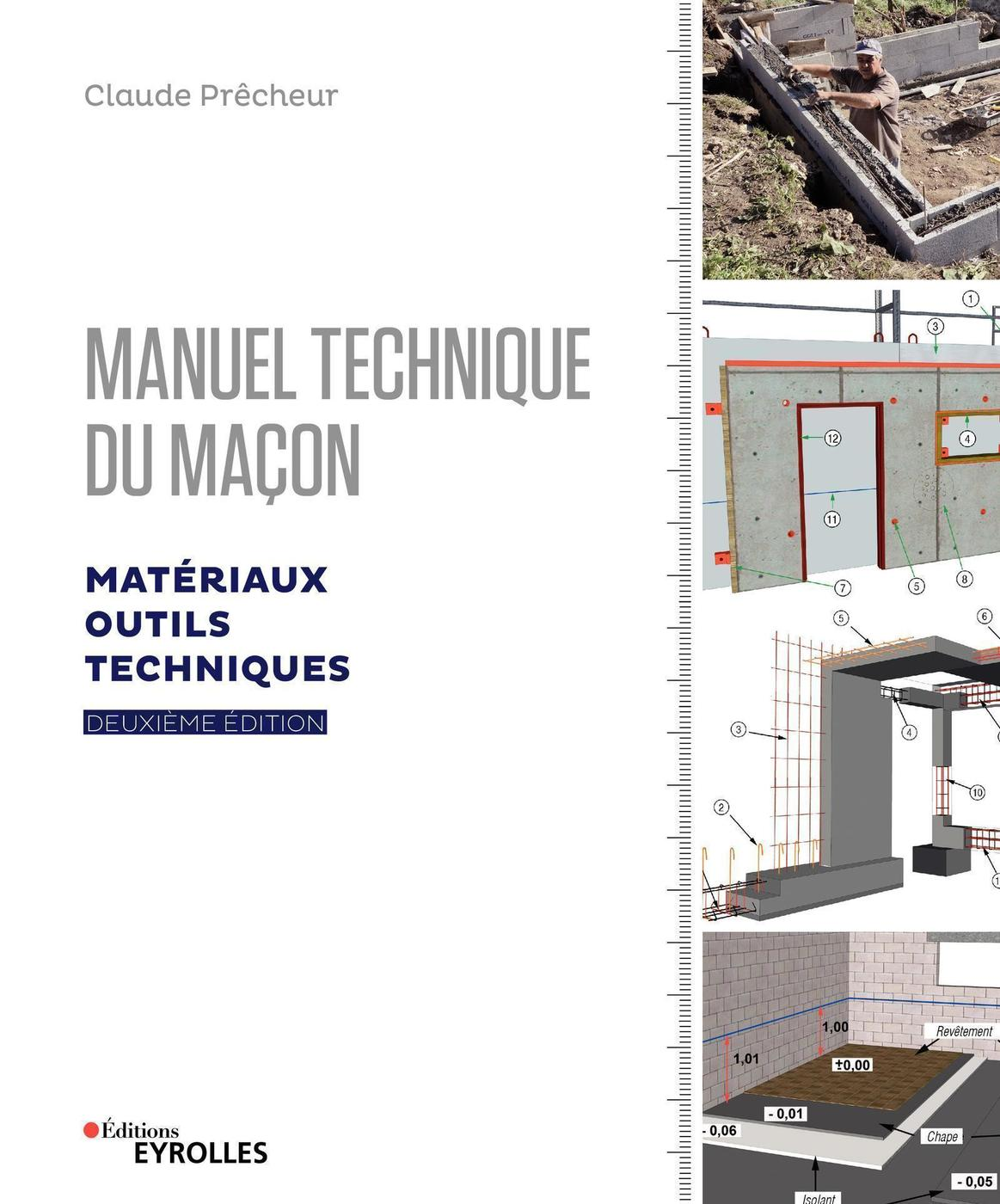 Manuel Technique Du Macon Volume 1 Claude Precheur 2eme