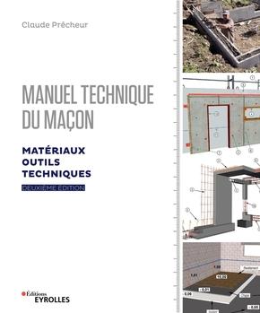 C.Prêcheur- Manuel technique du maçon - Volume 1