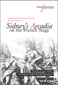 Sidney's Arcadia on the French Stage