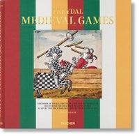 Freydal. medieval games. the book of tournaments of emperor maximilian i