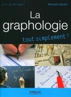 Sardin Michelle - La graphologie tout simplement