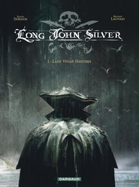 Long John Silver - Volume 1 - Lady Vivian Hastings