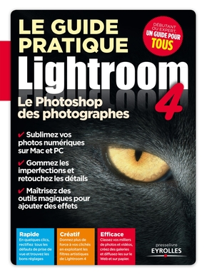 Le guide pratique Lightroom 4