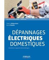 D.Fedullo, T.Gallauziaux - Dépannages électriques domestiques