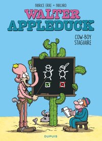 Walter Appleduck - Tome 1 - Cow-boy stagiaire