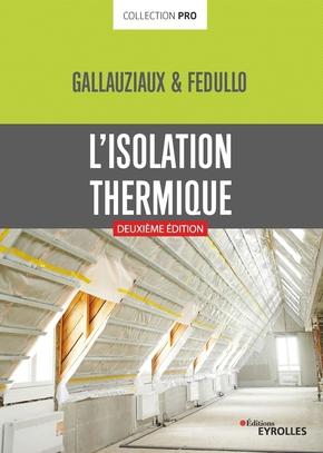 T.Gallauziaux, D.Fedullo- L'isolation thermique
