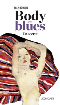 Body blues - un secret