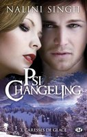 Psi-changeling Tome 3 : Caresses de glace