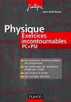 Physique - Exercices incontournables - PC-PSI