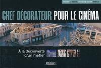 Thierry Le Nouvel, Pascale-Joanne Rabaud - Chef décorateur pour le cinéma