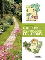 T.Newbury - Guide complet de l'aménagement de jardins